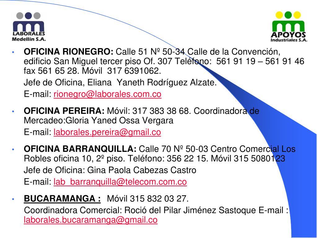 OFICINA RIONEGRO: