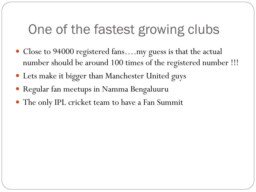 One of the fastest growing clubs