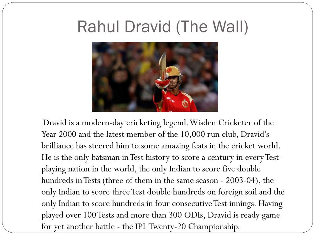 Rahul Dravid (The Wall)