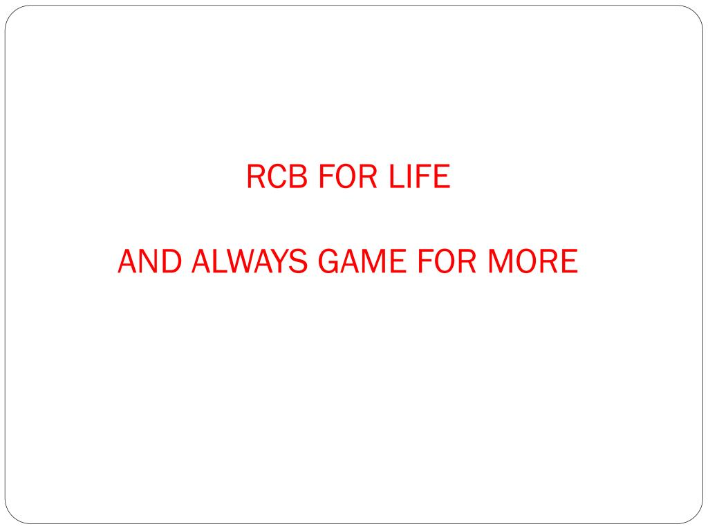 RCB FOR LIFE