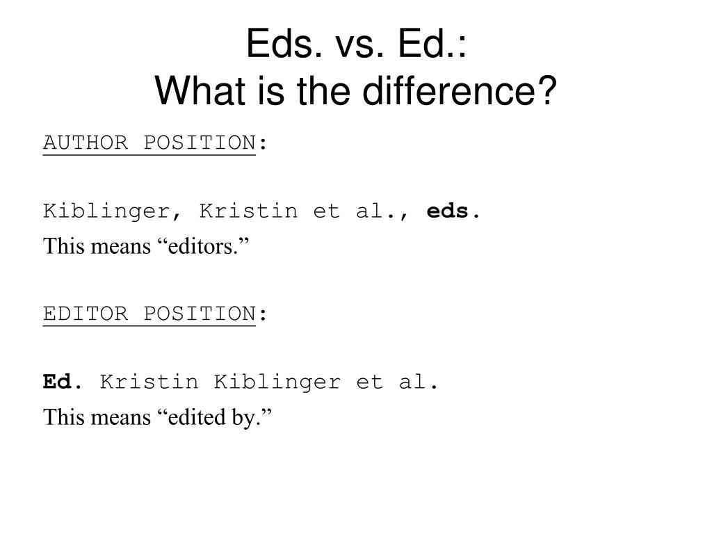 Eds. vs. Ed.: