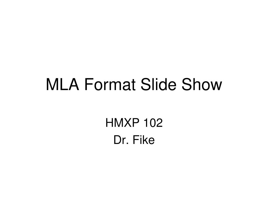 MLA Format Slide Show