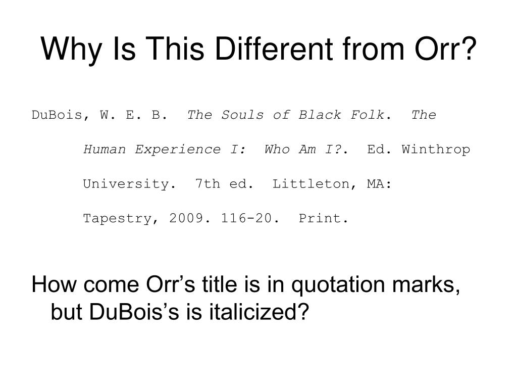 Why Is This Different from Orr?