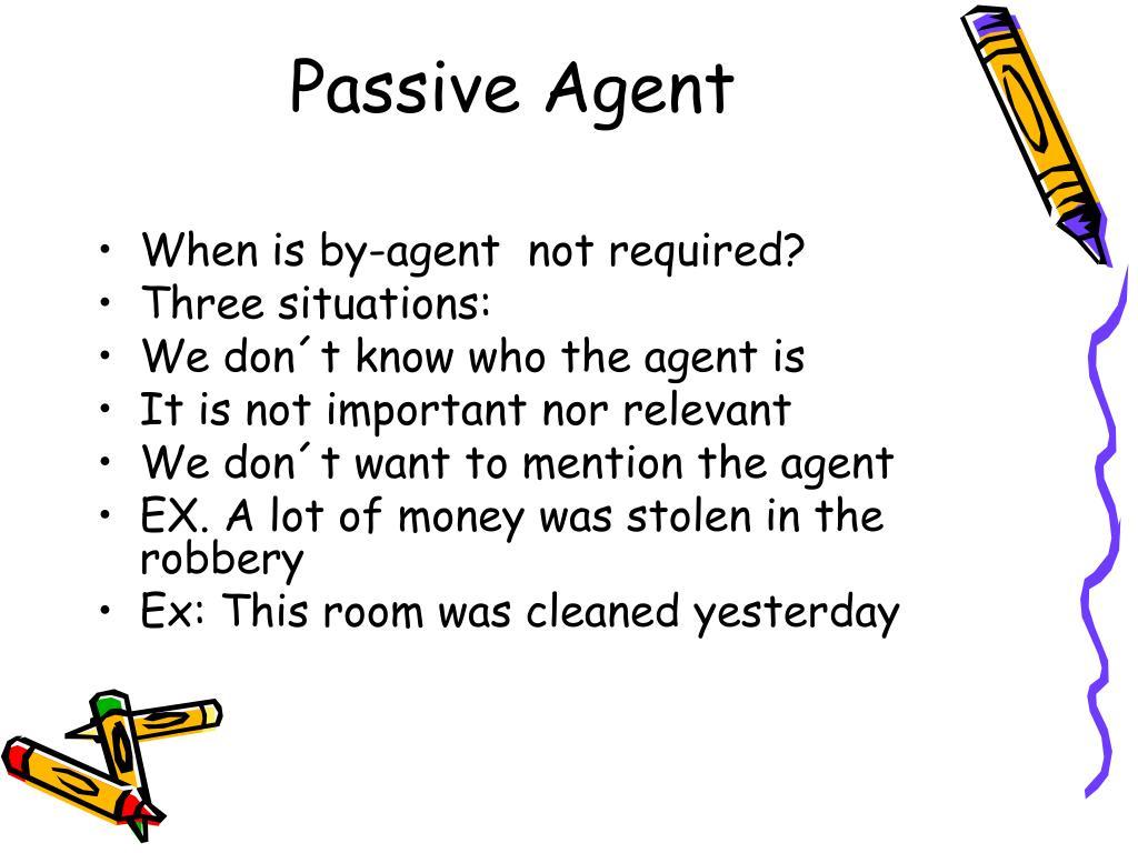 Passive Agent