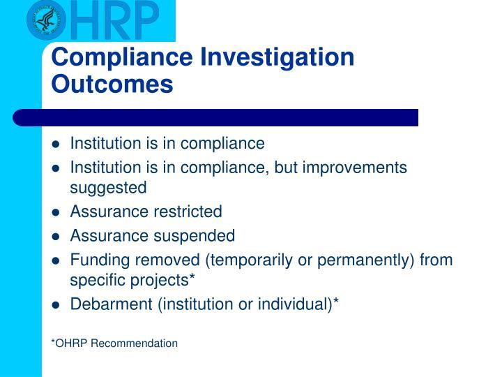 Compliance Investigation Outcomes