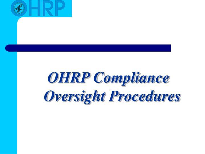 OHRP Compliance Oversight Procedures