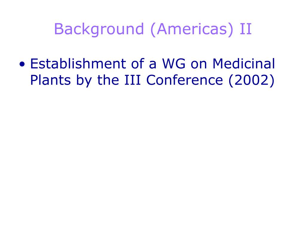 Background (Americas) II