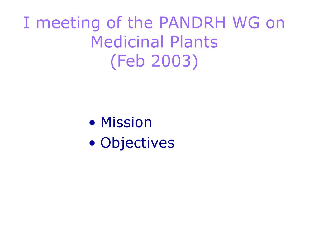 I meeting of the PANDRH WG on Medicinal Plants