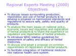 regional experts meeting 2000 objectives