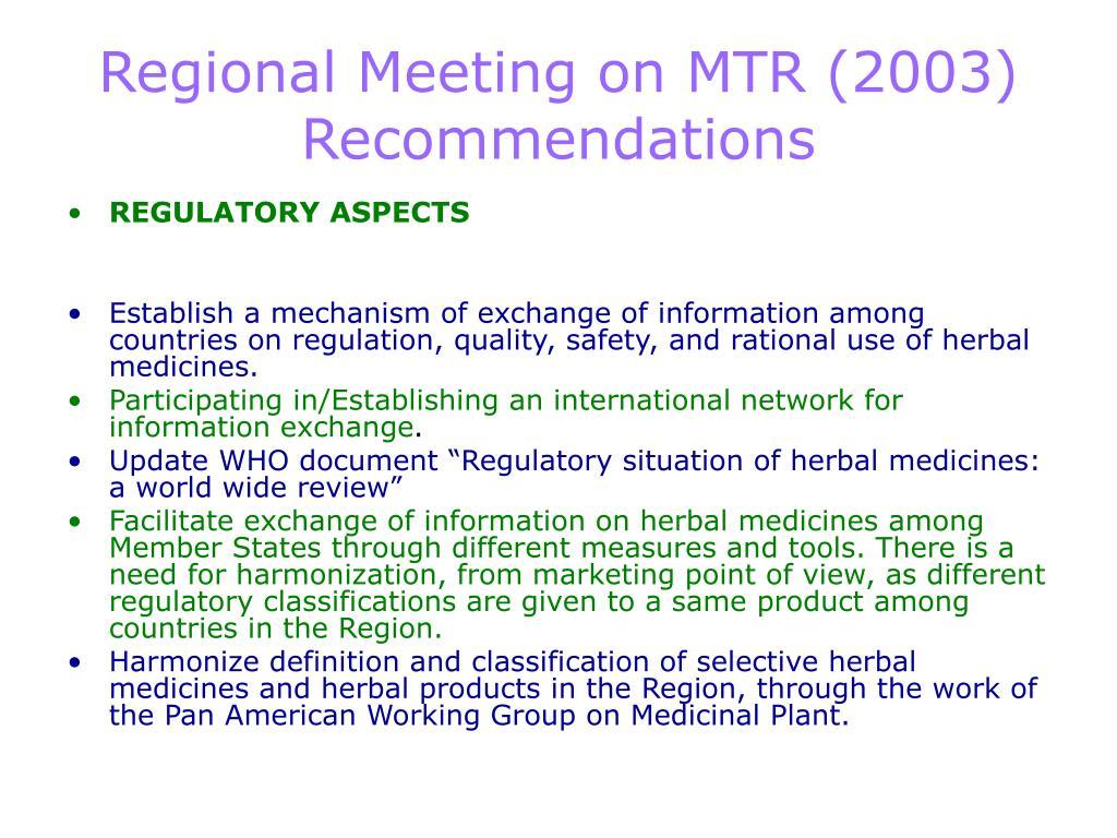 Regional Meeting on MTR (2003)