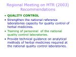 regional meeting on mtr 2003 recommendations18