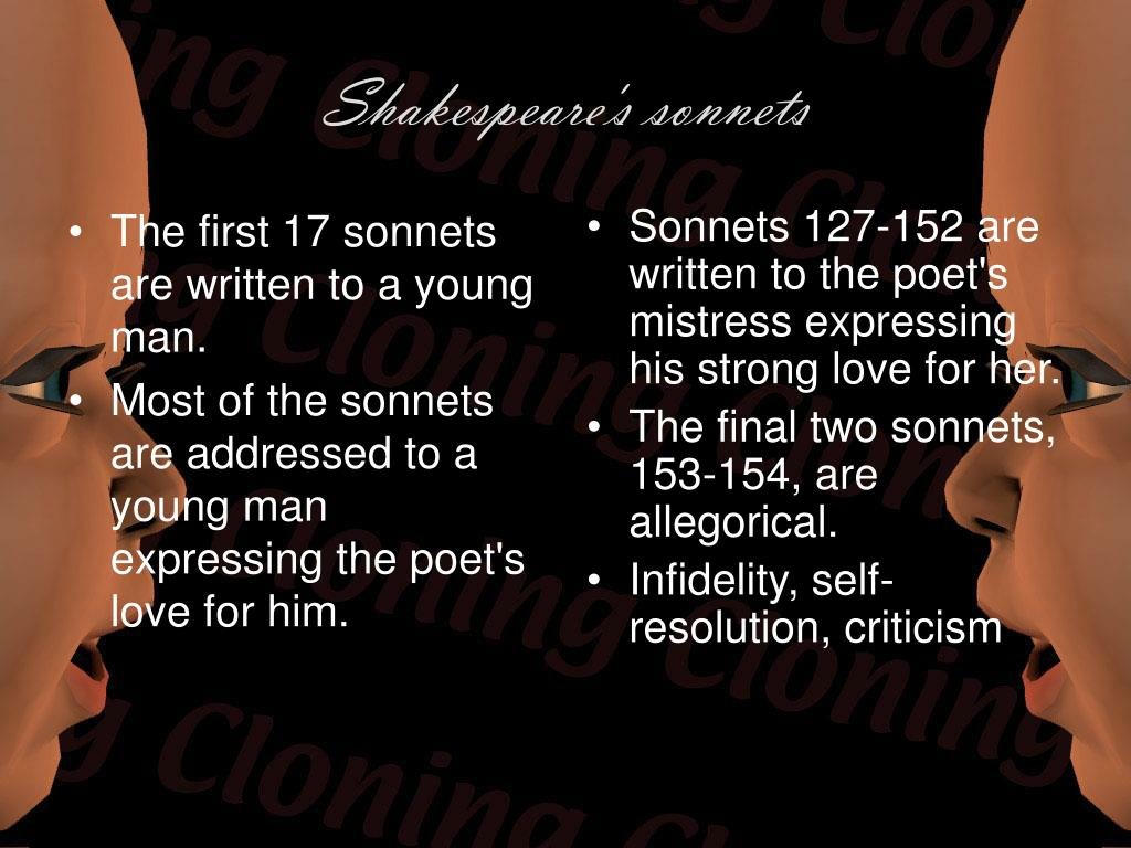 The first 17 sonnets are written to a young man