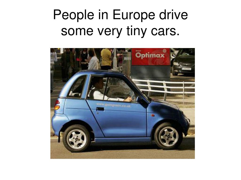 People in Europe drive