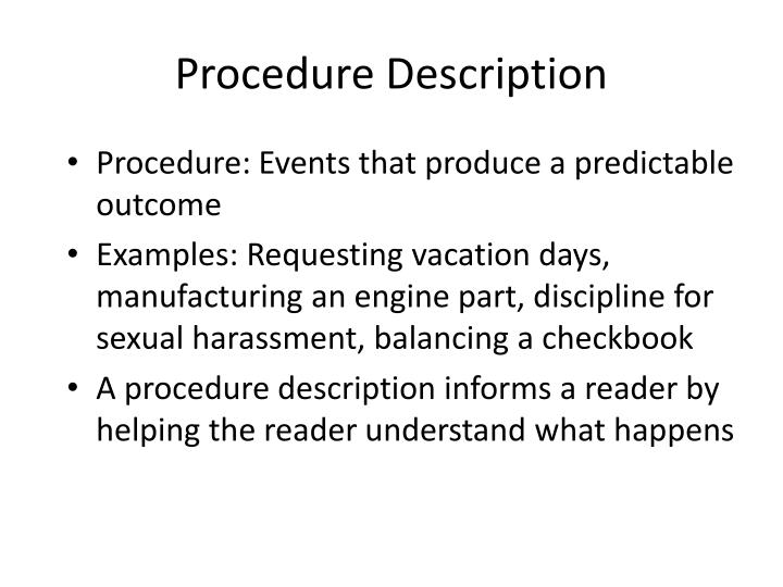 Procedure description