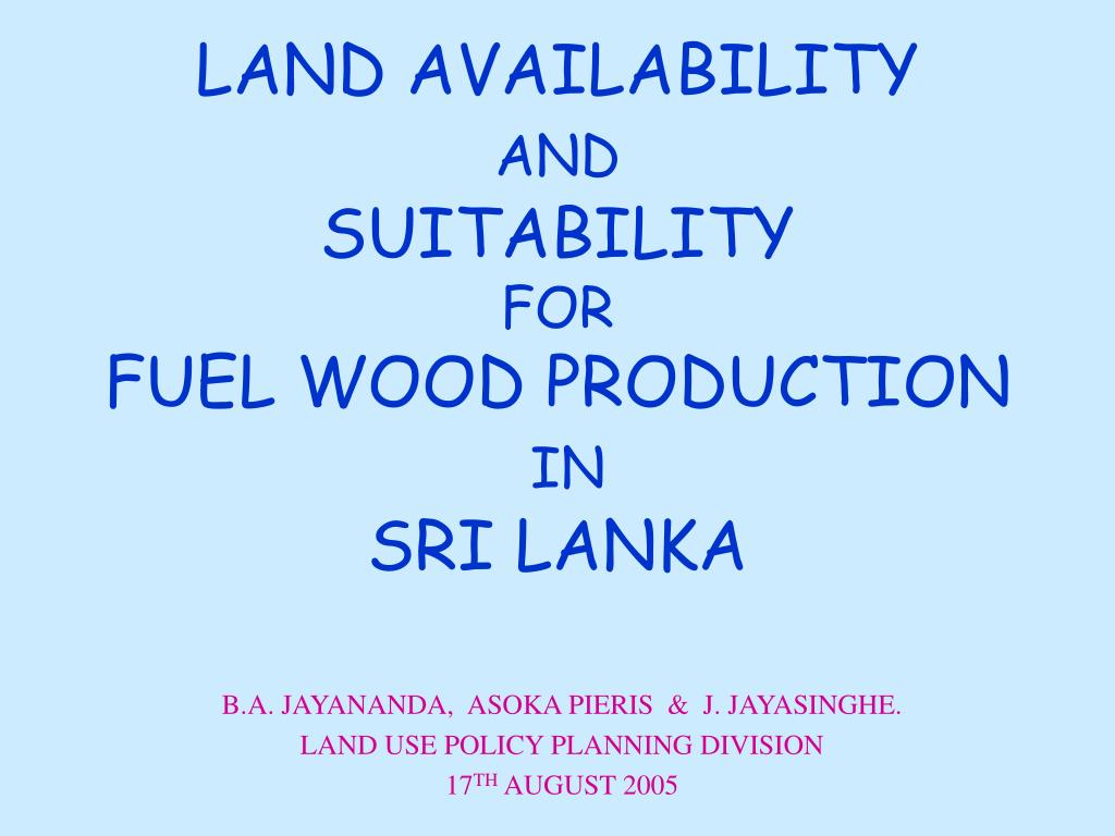 land availability and suitability for fuel wood production in sri lanka