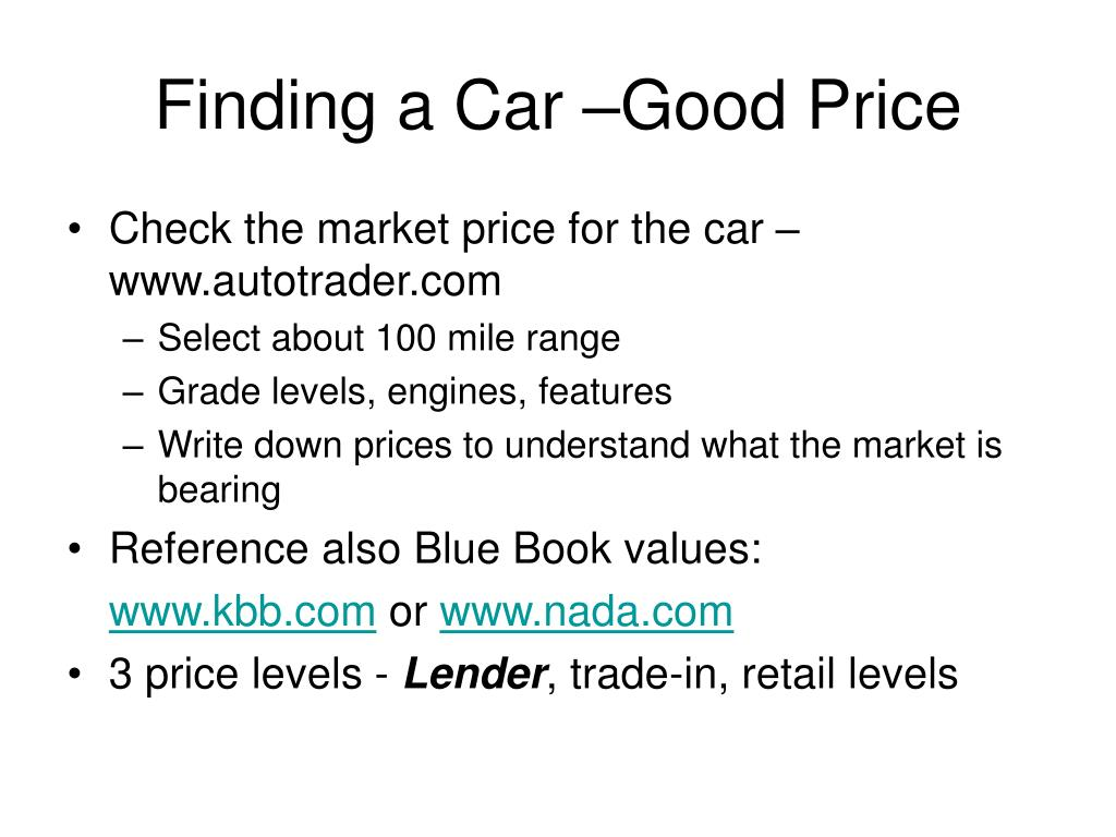 Finding a Car –Good Price