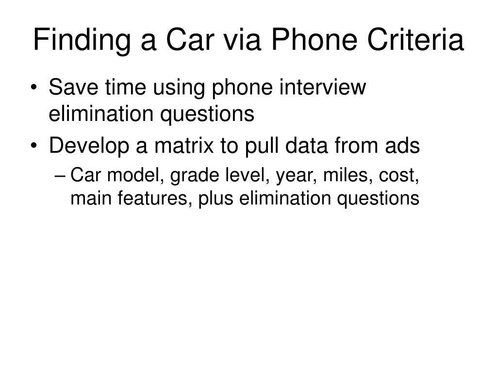 Finding a Car via Phone Criteria