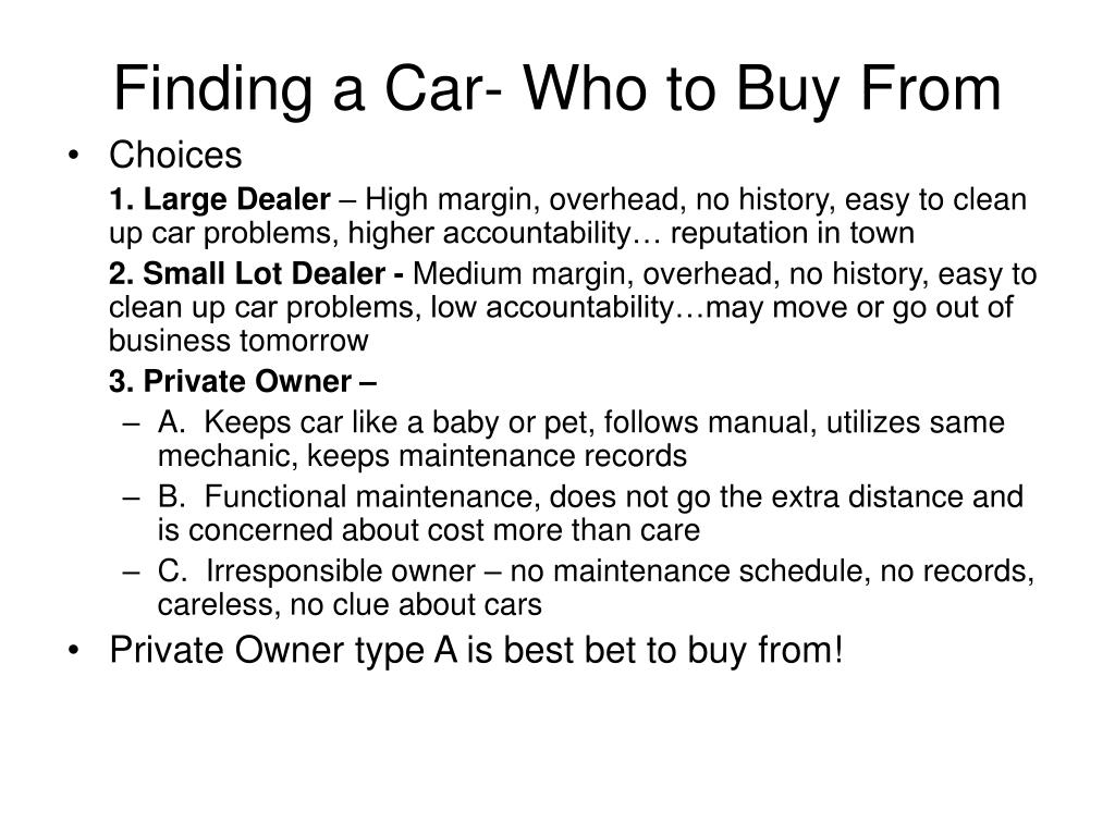 Finding a Car- Who to Buy From