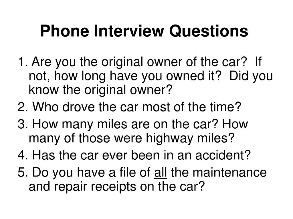 Phone Interview Questions