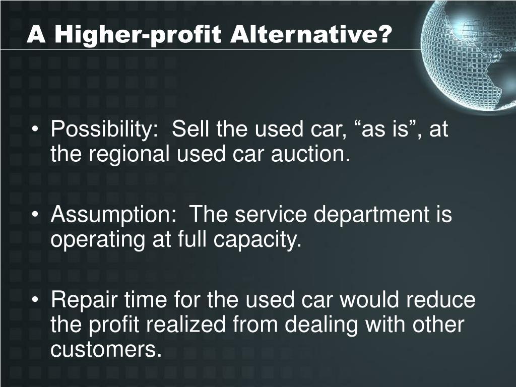 A Higher-profit Alternative?