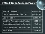 if used car is auctioned as is