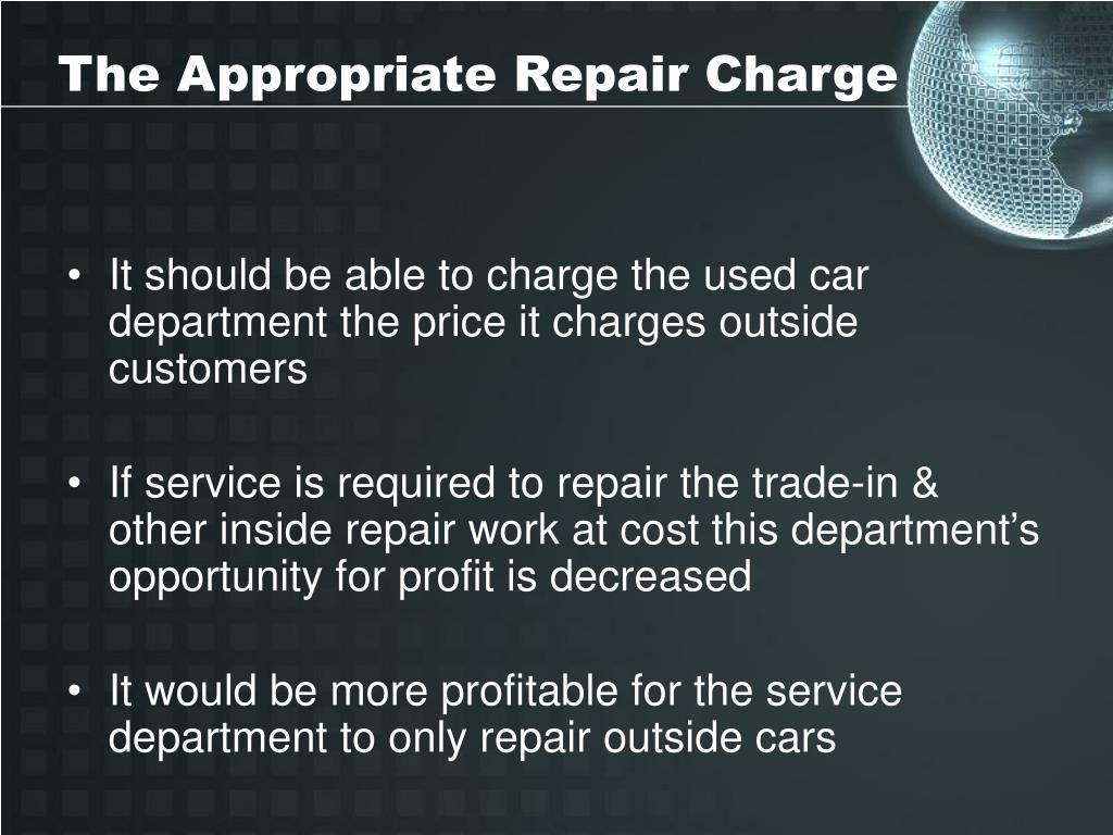 The Appropriate Repair Charge