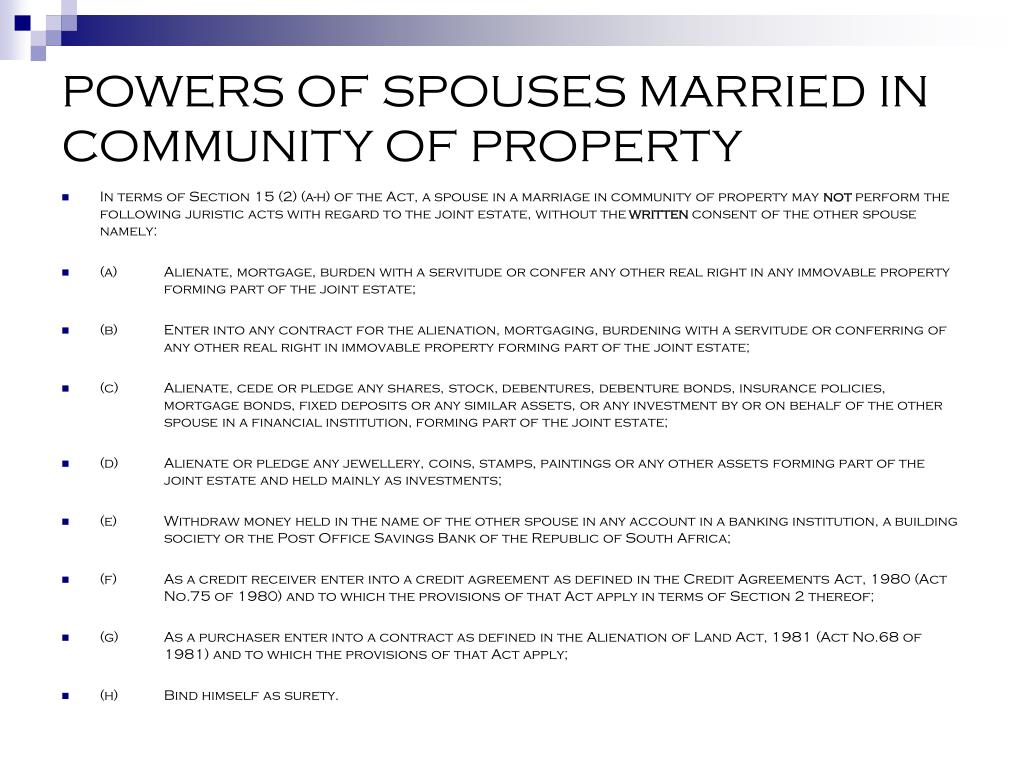 POWERS OF SPOUSES MARRIED IN COMMUNITY OF PROPERTY