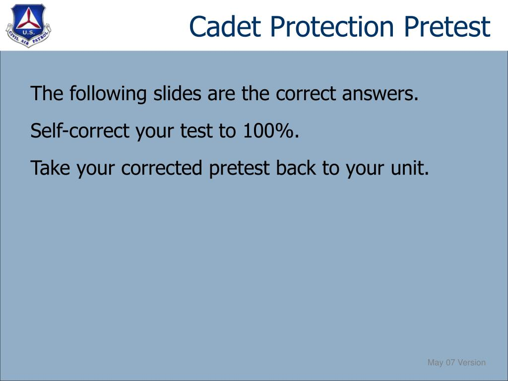 Cadet Protection Pretest