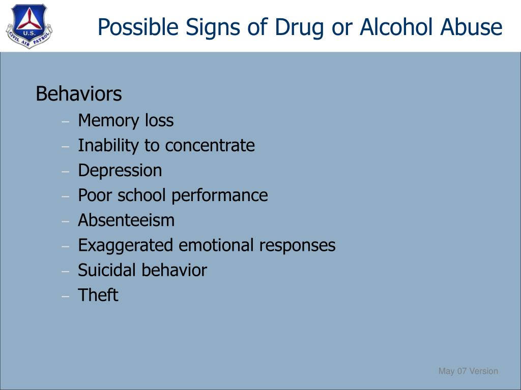 Possible Signs of Drug or Alcohol Abuse