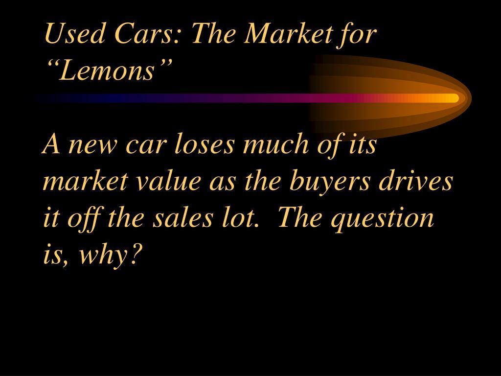 """Used Cars: The Market for """"Lemons"""""""