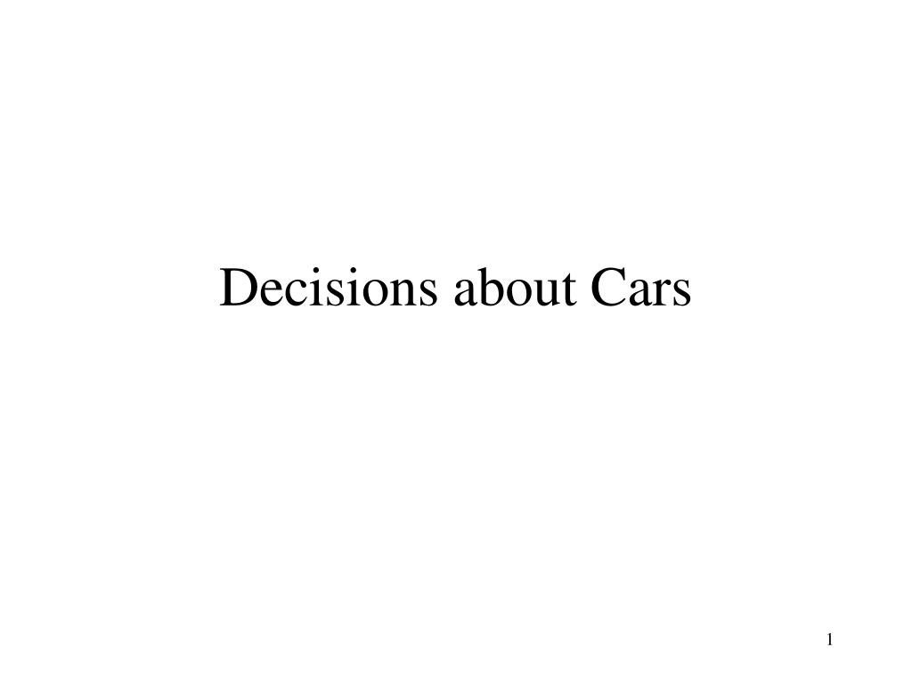 Decisions about Cars