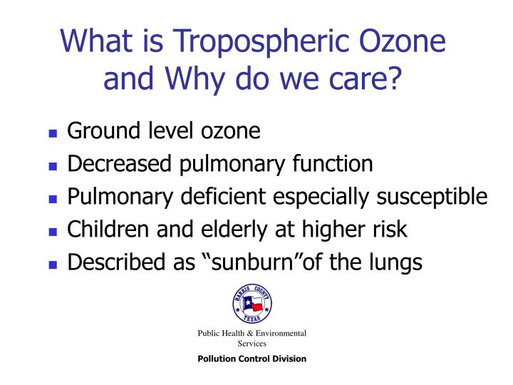 What is tropospheric ozone and why do we care