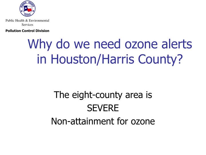 Why do we need ozone alerts in houston harris county
