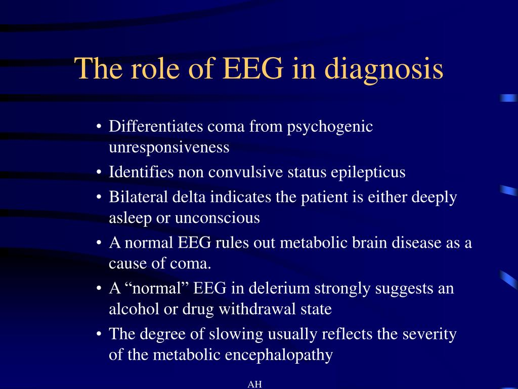 The role of EEG in diagnosis