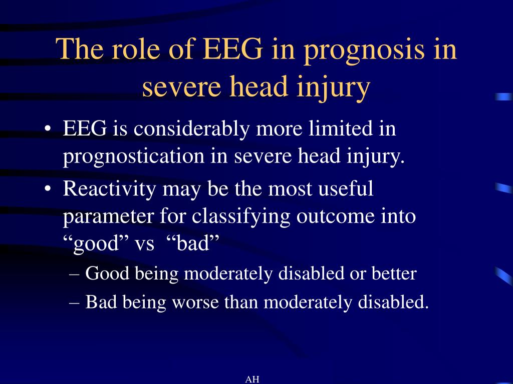 The role of EEG in prognosis in severe head injury