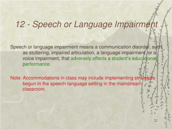 12 - Speech or Language Impairment