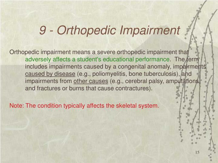 9 - Orthopedic Impairment