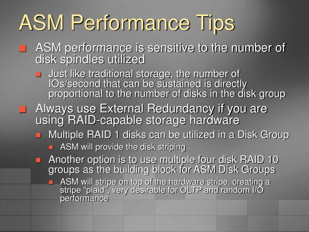 ASM Performance Tips