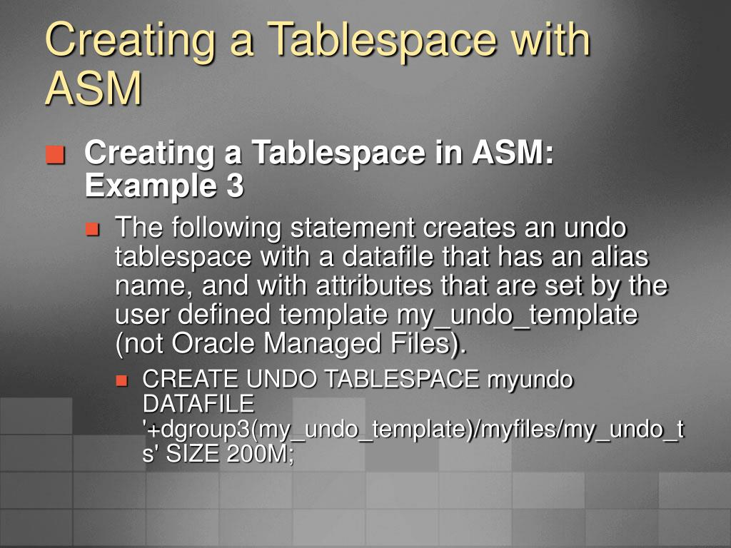 Creating a Tablespace with ASM