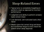 sleep related errors