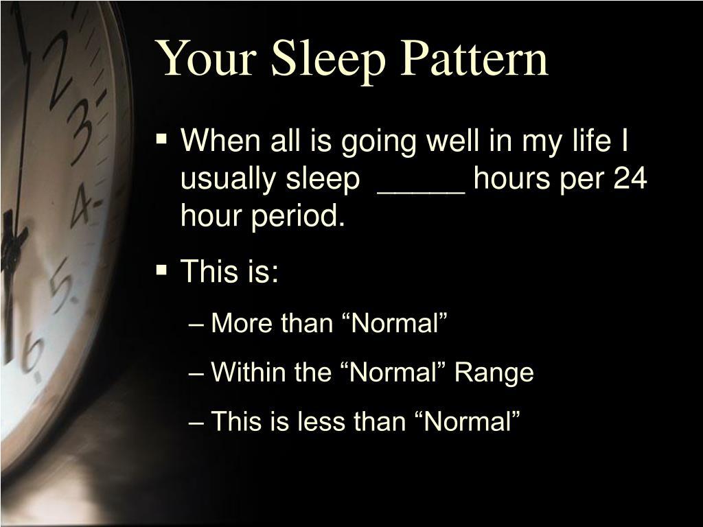 Your Sleep Pattern