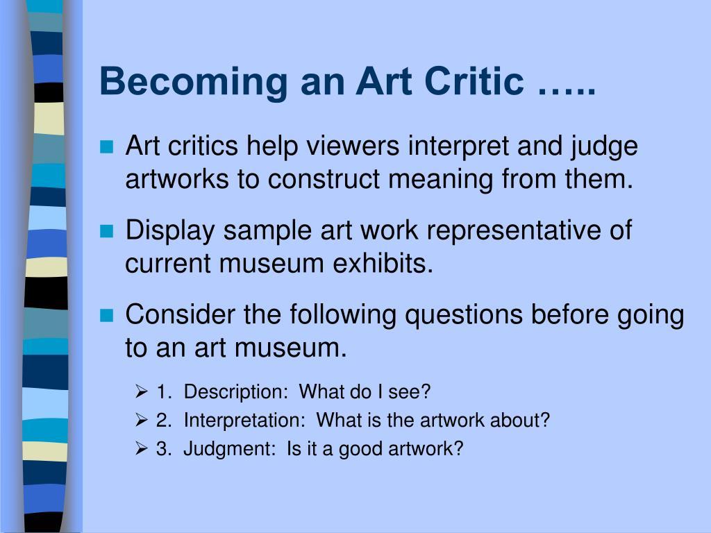 Becoming an Art Critic …..