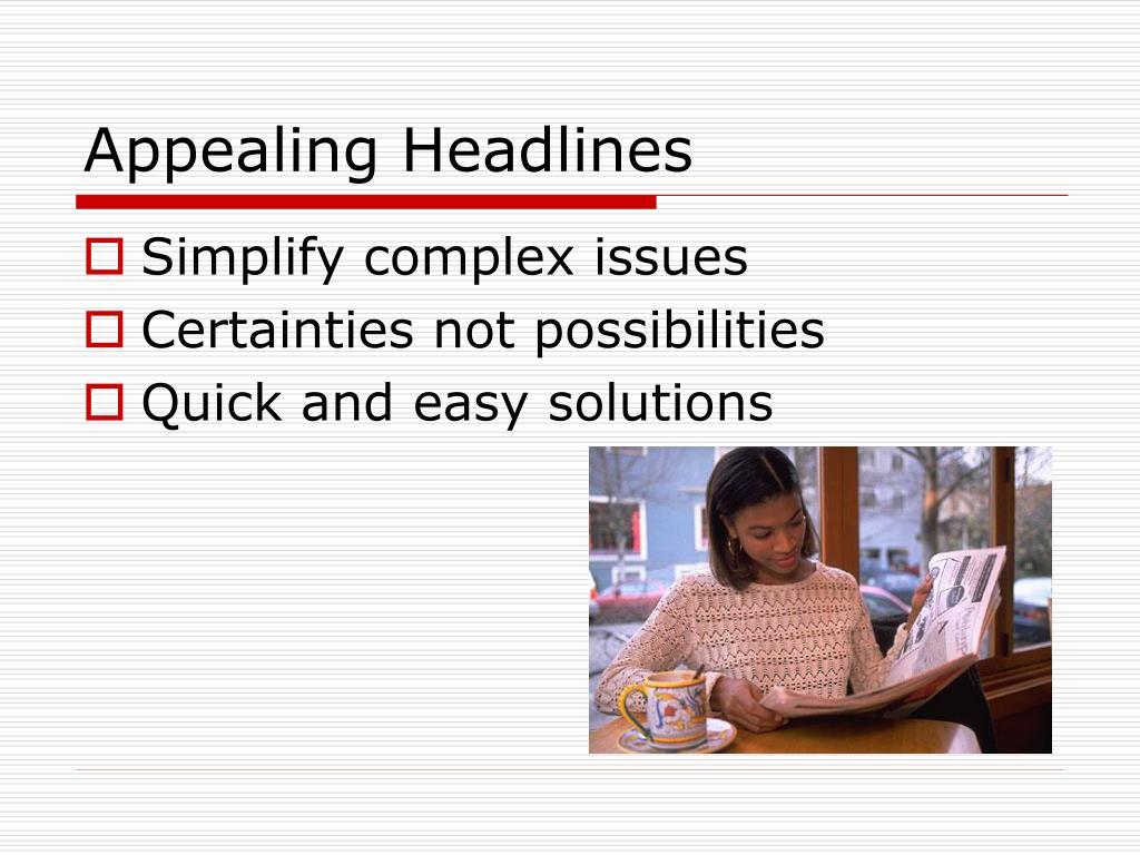 Appealing Headlines