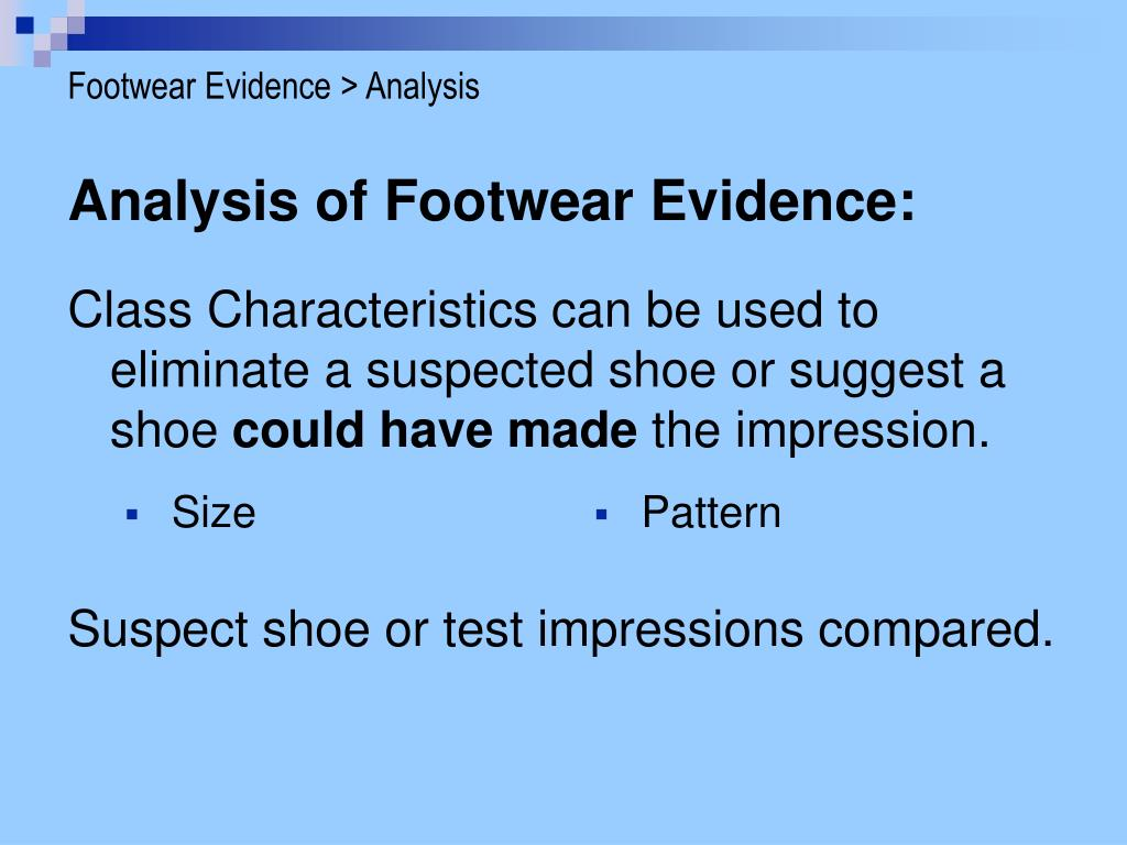 Footwear Evidence > Analysis