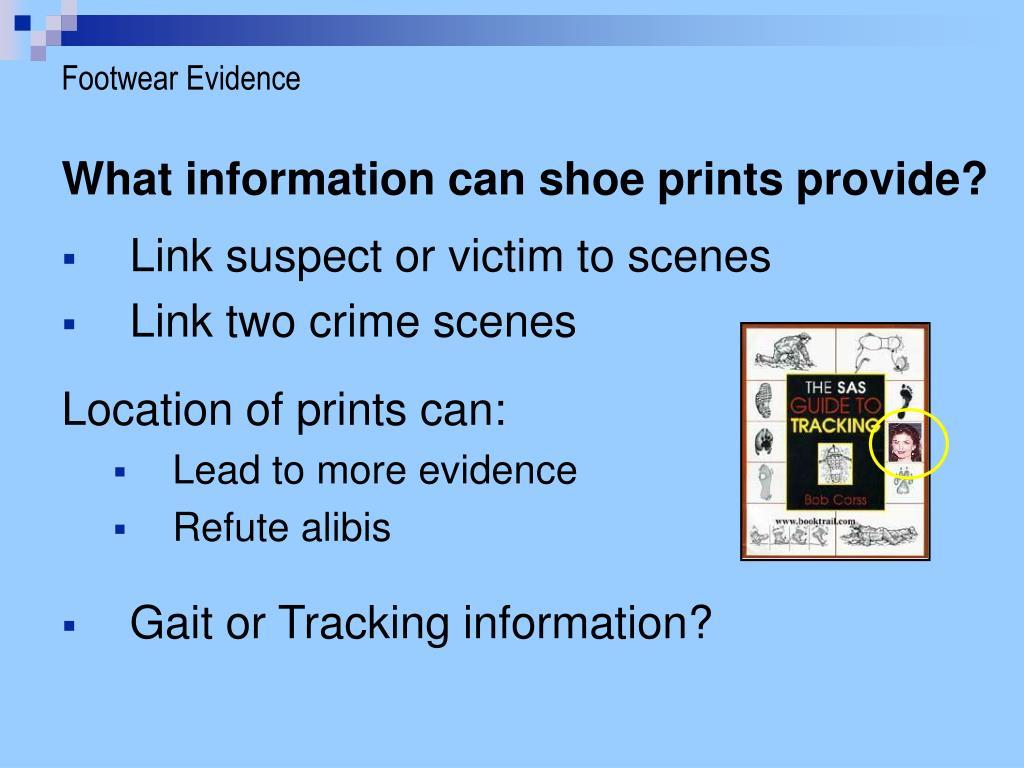 Footwear Evidence
