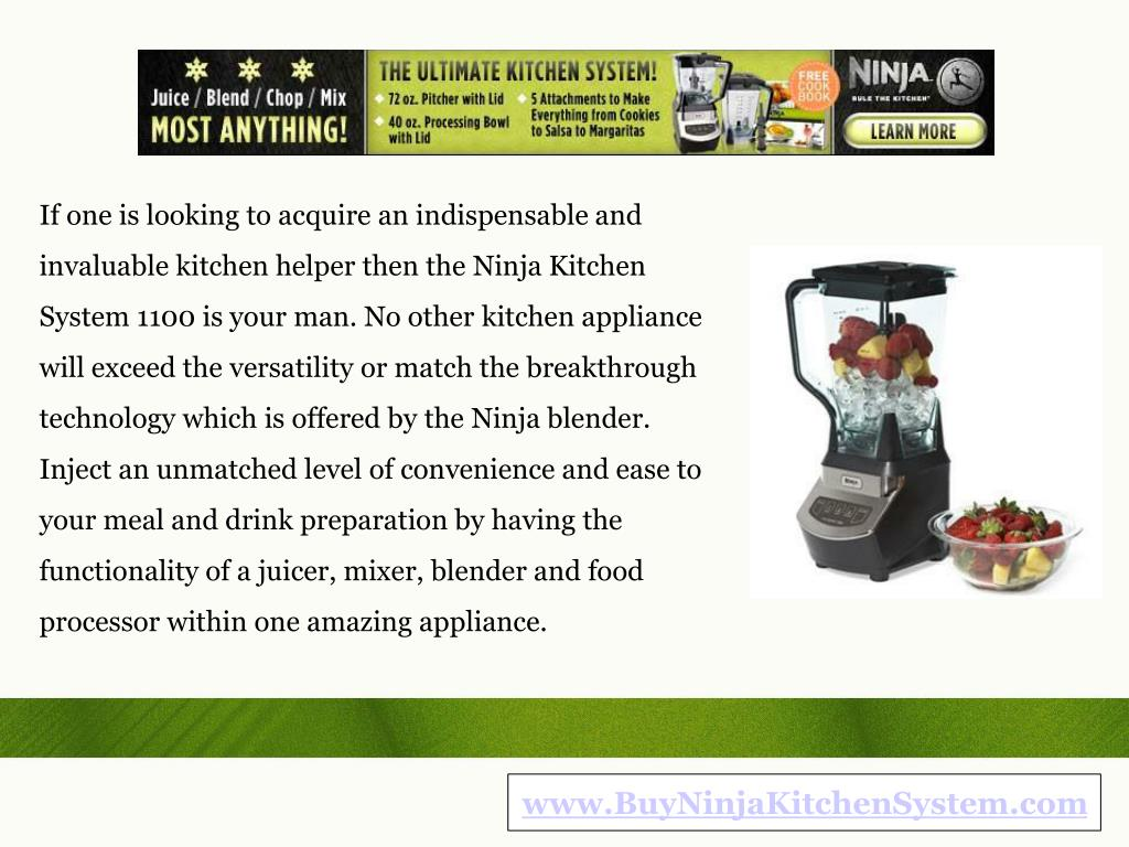If one is looking to acquire an indispensable and invaluable kitchen helper then the Ninja Kitchen System 1100 is your man. No other kitchen appliance will exceed the versatility or match the breakthrough technology which is offered by the Ninja blender. Inject an unmatched level of convenience and ease to your meal and drink preparation by having the functionality of a juicer, mixer, blender and food processor within one amazing appliance.
