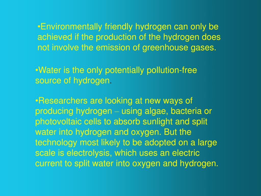 Environmentally friendly hydrogen can only be achieved if the production of the hydrogen does not involve the emission of greenhouse gases.