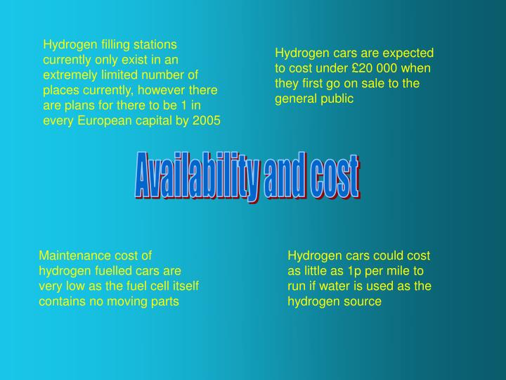 Hydrogen filling stations currently only exist in an extremely limited number of places currently, h...