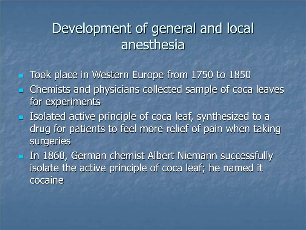 Development of general and local anesthesia
