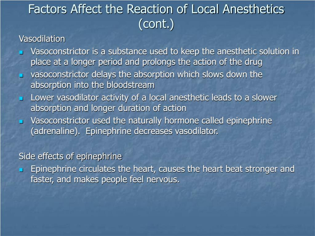Factors Affect the Reaction of Local Anesthetics (cont.)